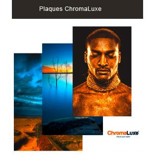 Plaques ChromaLuxe